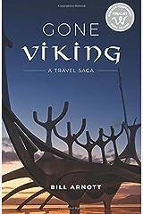 Gone Viking: A Travel Saga Paperback