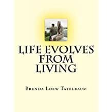 Life Evolves From Living