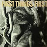 First Things First - Dirtbag Blowout - Glitterhouse Records - GR 0072