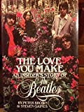 "The Love You Make - An Insiders Story of The Beatles ""Brown"