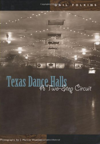 Download Texas Dance Halls: A Two-Step Circuit (Voice in the American West) pdf epub