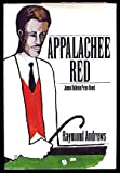 Appalachee Red, Raymond Andrews, 0803709161