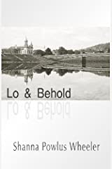 Lo & Behold Paperback