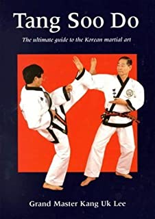 Tang soo do soo soo bahk do vol 1 amazon books 1 offer from 45000 tang soo do the ultimate guide to the korean martial art by kang uk lee fandeluxe Images