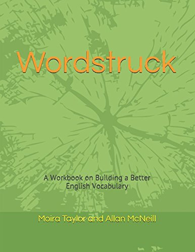 Wordstruck: A Workbook on Building a Better English Vocabulary (List Of Vocabulary Words For Esl Students)