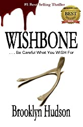 Wishbone: ...Be Careful What You WISH For (Volume 1)