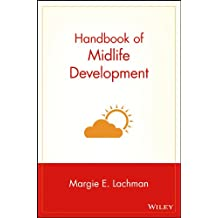 Handbook of Midlife Development (Wiley Series in Adulthood and Aging)
