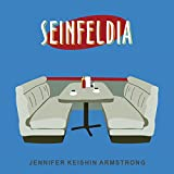 #10: Seinfeldia: How a Show About Nothing Changed Everything