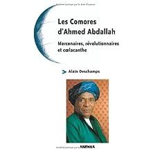 Les Comores d'Ahmed Abdallah: Mercenaires, Revolutionnaires