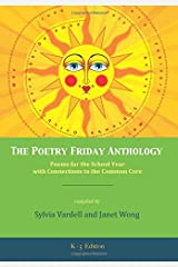 The Poetry Friday Anthology (Common Core K-5 edition): Poems for the School Year with Connections to the Common Core Paperback