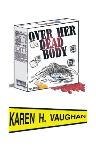 Over Her Dead Body by [Vaughan, Karen H.]
