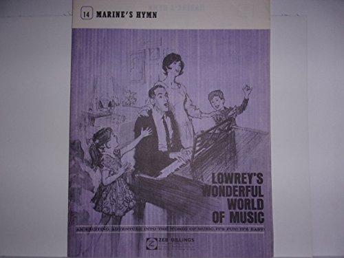 Marine's Hymn (Lowrey's Wonderful World of Music) No. 14 ()
