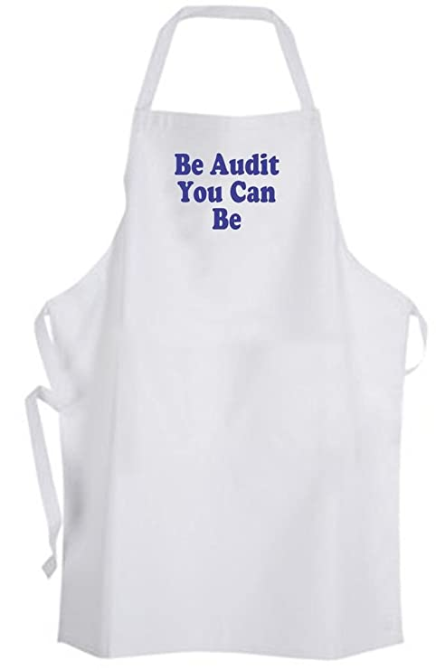 Be Audit You Can Be – Adult Size Apron - All Accountant Accounting Humor