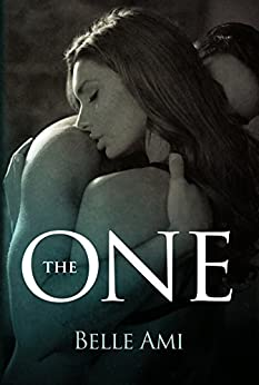 The One (The Only One Book 1) by [Ami, Belle]