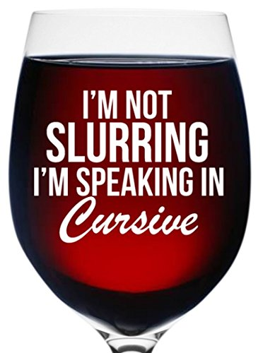 funny-wine-glass-not-slurring-speaking-in-cursive-16-oz-unique-birthday-drinking-gifts-for-women-mom