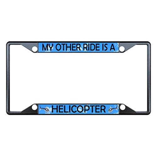 Fastasticdeals My Other Ride is A Helicopter Metal License Plate Frame Tag Holder Four Holes Black