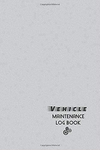 vehicle maintenance log book the repair maintenance service
