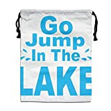 CMTRFJ Personalized Drawstring Bag-Go Jump in The Lake Holiday/Party/Christmas Tote Bag