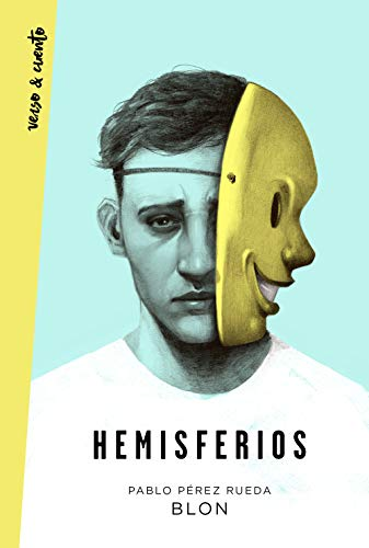 Hemisferios (Verso&Cuento) por Pablo Pérez Rueda (Blon)