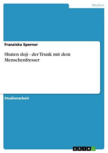 Shuten doji - der Trunk mit dem Menschenfresser (German Edition)