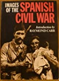 The Spanish Civil War : A History in Pictures, Raymond Carr, 039330499X
