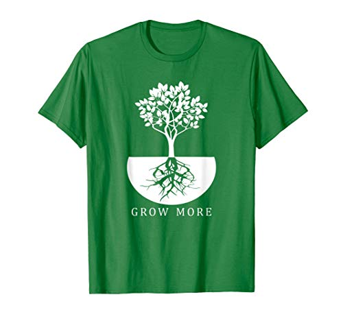 Grow More - Gardening Shirt for Gardeners