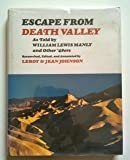 img - for Escape from Death Valley: As Told by William Lewis Manly and Other '49ers book / textbook / text book