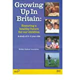 img - for [(Growing Up in Britain: Ensuring a Healthy Future for Our Children)] [Author: Veronica English] published on (July, 1999) book / textbook / text book