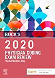 Buck's Physician Coding Exam Review 2020: The