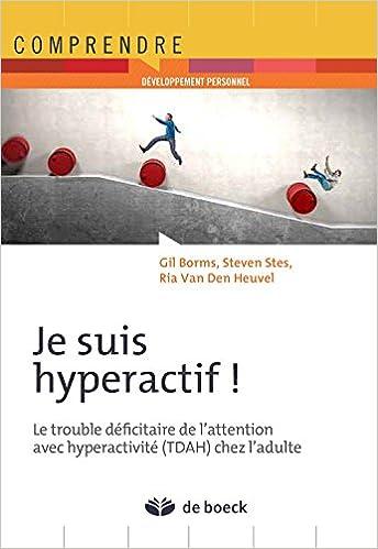 Le trouble déficitaire de l'attention avec hyperactivité (TDAH) chez l'adulte