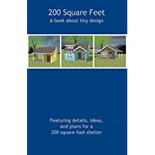 200 Square Feet: A Book About Tiny Design