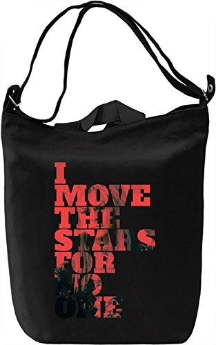 I Move The Stars For No One Borsa Giornaliera Canvas Canvas Day Bag| 100% Premium Cotton Canvas| DTG Printing|