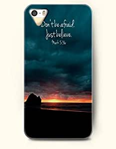 Don'T Be Afraid. Just Believe Mark 5:36 - Bible Verses - iPhone 5 / 5s Hard Back Plastic Blue