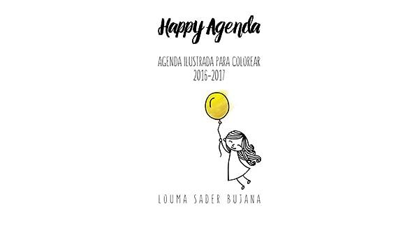 Happy Agenda 2016-2017: Agenda ilustrada para colorear y ...