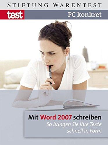 pc-konkret-mit-word-2007-schreiben-so-bringen-sie-ihre-texte-schnell-in-form