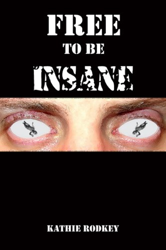 Download Free to Be Insane PDF