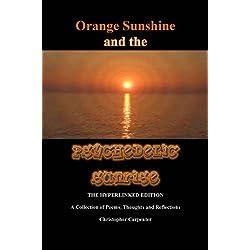 Orange Sunshine and the Psychedelic Sunrise: The Hyperlinked Edition