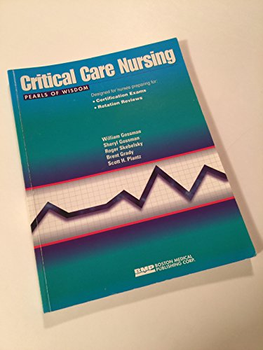 Critical Care Nursing Pearls of Wisdom