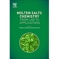 Molten Salts Chemistry: From Lab to Applications
