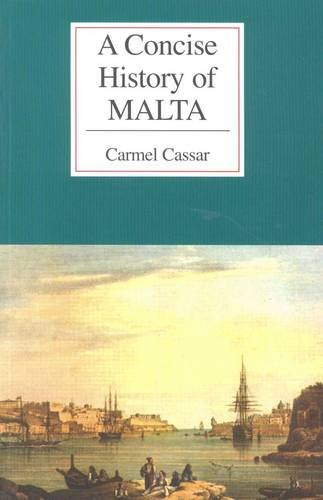 Concise History of Malta, A