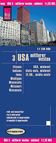 Reise Know-How Landkarte USA 03, Mittlerer Westen (1.1.250.000) : Illinois, Indiana, Iowa, Michigan, Minnesota, Missouri, Wisconsin: world mapping project
