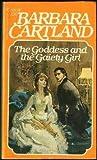 The Goddess and the Gaiety Girl, Barbara Cartland, 0553142488