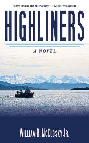 Highliners: A Novel