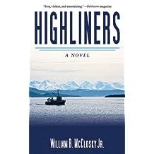 Highliners: A Novel