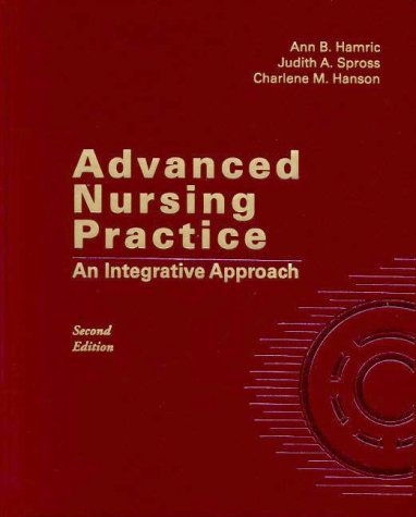 Advanced Nursing Practice: An Integrative Approach:2nd (Second) edition
