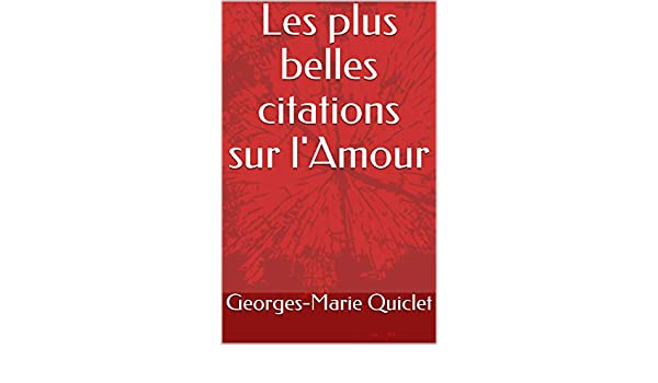 Amazon Com Les Plus Belles Citations Sur L Amour French