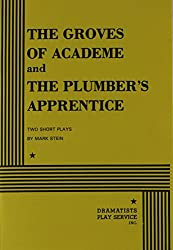 The Groves of Academe and the Plumber's Apprentice