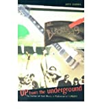 img - for [ Up from the Underground: The Culture of Rock Music in Postsocialist Hungary Post-Communist Cultural Studies Series By ( Author ) Oct-2001 Paperback book / textbook / text book