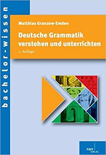 Deutsche Grammatik Verstehen Und Unterrichten Bachelor Wissen