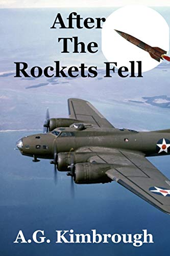 After The Rockets Fell by [Kimbrough, A.G.]